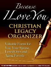 Because I Love you - A Christian Legacy Organizer